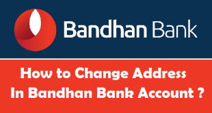 How to Change Address in Bandhan Bank Account