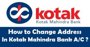 How to Change Address in Kotak Mahindra Bank Account