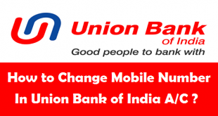 How to Change Mobile Number in Union Bank of India Account