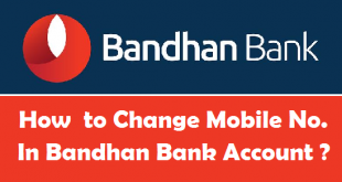 How to Change Mobile Number in Bandhan Bank Account