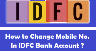 How to Change Mobile Number in IDFC Bank Account