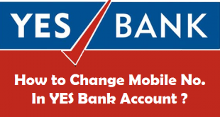 How to Change Mobile Number in YES Bank Account