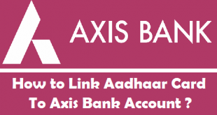 How to Link Aadhaar Card to Axis Bank Account