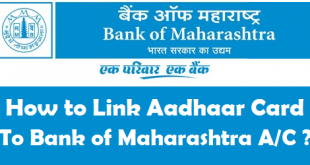 How to Link Aadhaar Card to Bank of Maharashtra Account