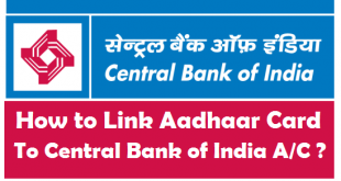 How to Link Aadhaar Card to Central Bank of India Account