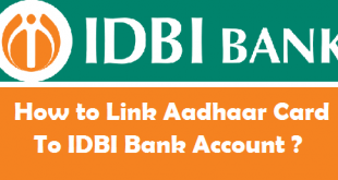 How to Link Aadhaar Card to IDBI Bank Account