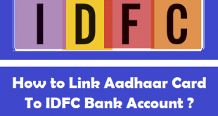 How to Link Aadhaar Card to IDFC Bank Account