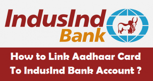 How to Link Aadhaar Card to IndusInd Bank Account