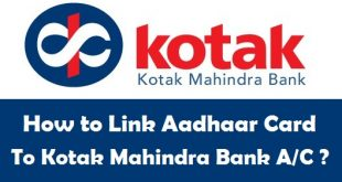 How to Link Aadhaar Card to Kotak Mahindra Bank Account