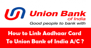 How to Link Aadhaar Card to Union Bank of India Account