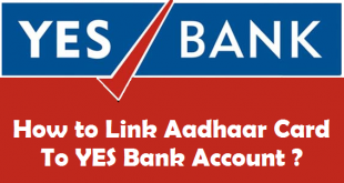 How to Link Aadhaar Card to YES Bank Account
