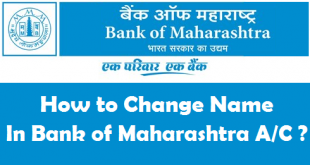 How to Change Name in Bank of Maharashtra Account