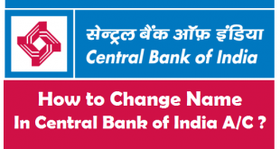 How to Change Name in Central Bank of India Account