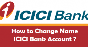 How to Change Name in ICICI Bank Account