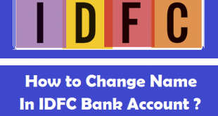 How to Change Name in IDFC Bank Account