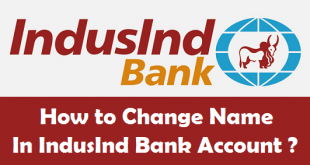 How to Change Name in IndusInd Bank Account