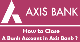 How to Close a Bank Account in Axis Bank