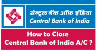 How to Close a Bank Account in Central Bank of India