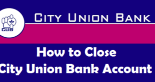 How to Close a Bank Account in City Union Bank