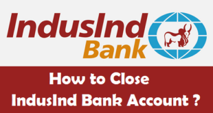 How to Close a Bank Account in IndusInd Bank