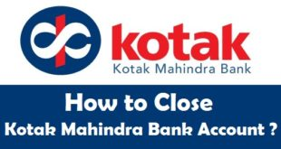 How to Close a Bank Account in Kotak Mahindra Bank