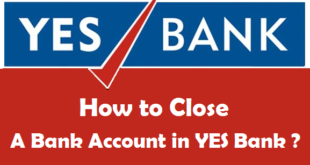 How to Close a Bank Account in YES Bank