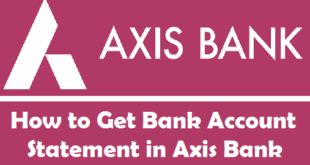 How to Get Bank Account Statement in Axis Bank
