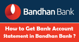 How to Get Bank Account Statement in Bandhan Bank