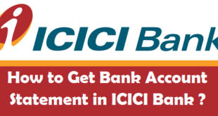 How to Get Bank Account Statement in ICICI Bank