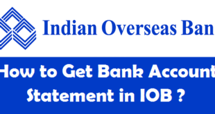 How to Get Bank Account Statement in Indian Overseas Bank