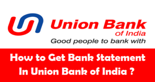 How to Get Bank Account Statement in Union Bank of India