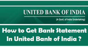 How to Get Bank Account Statement in United Bank of India