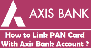 How to Link PAN Card with Axis Bank Account