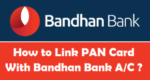 How to Link PAN Card with Bandhan Bank Account