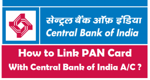 How to Link PAN Card with Central Bank of India Account