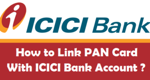 How to Link PAN Card with ICICI Bank Account