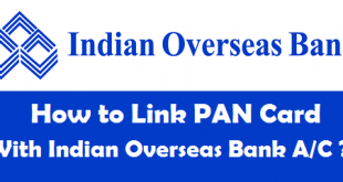 How to Link PAN Card with Indian Overseas Bank Account