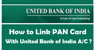 How to Link PAN Card with United Bank of India Account