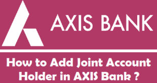 How to Add Joint Account Holder in Axis Bank