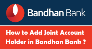How to Add Joint Account Holder in Bandhan BAnk