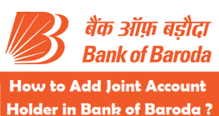 How to Add Joint Account Holder in Bank of Baroda
