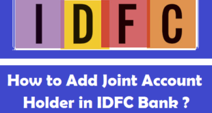 How to Add Joint Account Holder in IDFC Bank