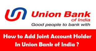 How to Add Joint Account Holder in Union Bank of India