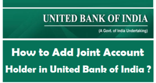 How to Add Joint Account Holder in United Bank of India