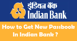 How to Get New Passbook in Indian Bank
