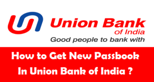 How to Get New Passbook in Union Bank of India