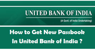 How to Get New Passbook in United Bank of India