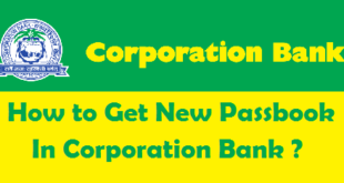How to get New Passbook in Corporation Bank