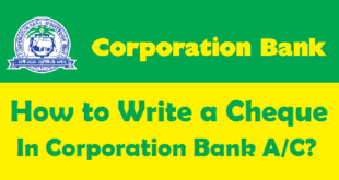 How to Write a Cheque in Corporation Bank Account