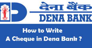How to Write a Cheque in Dena Bank